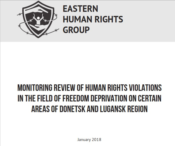 Monitoring review of human rights violations in the field of freedom deprivation on certain areas of Donetsk and Lugansk region