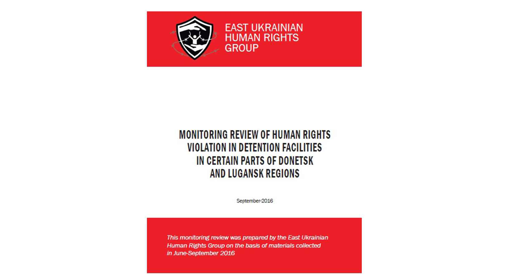Monitoring review of human rights violation in detention facilities in certain parts of Donetsk and Lugansk regions. Download